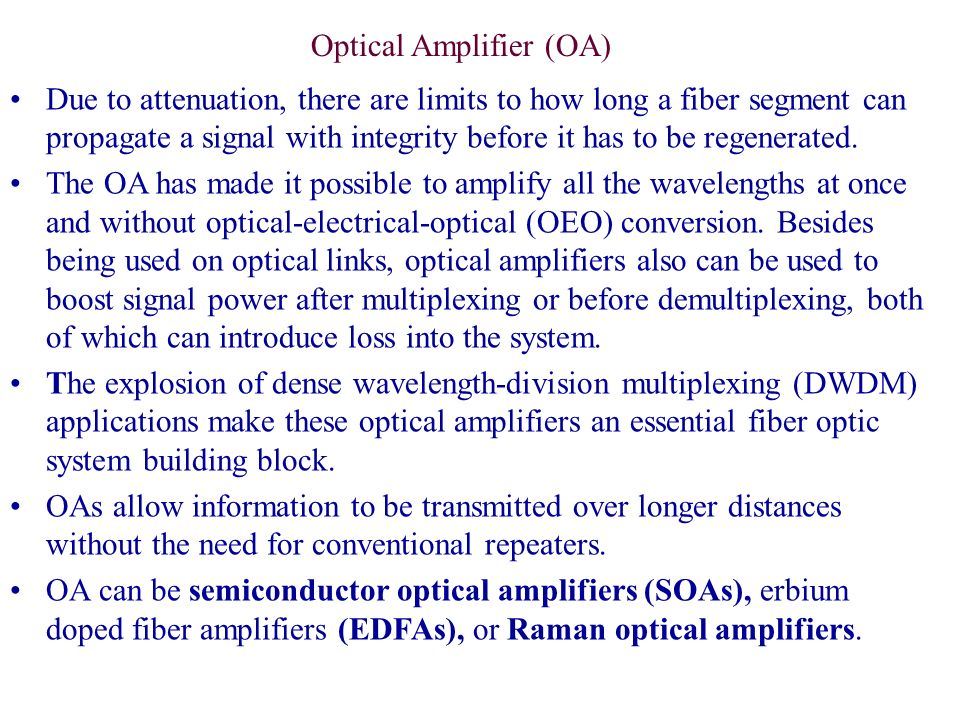 Optical Amplifier (OA)