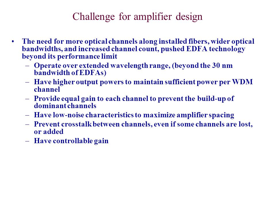 Challenge for amplifier design