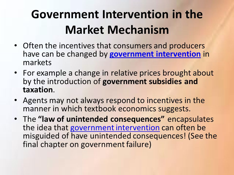 Government Intervention in the Market Mechanism