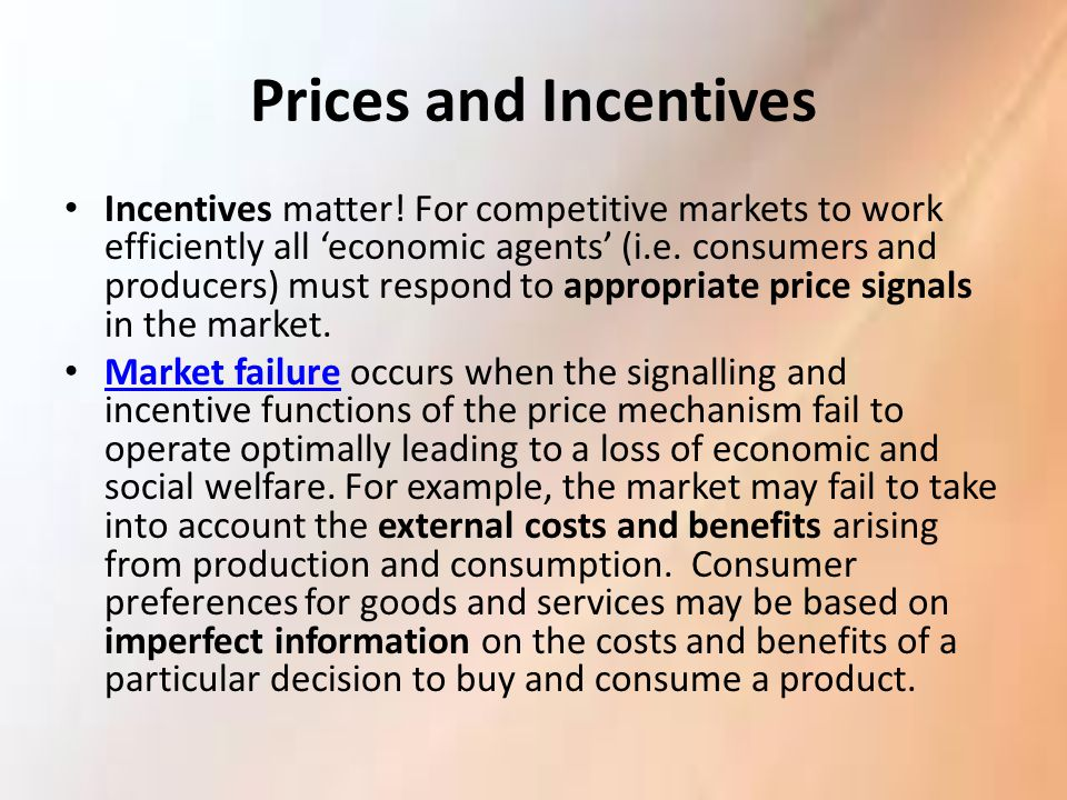 Prices and Incentives