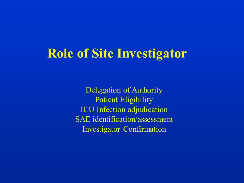 Role of Site Investigator