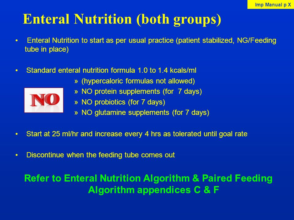 Enteral Nutrition (both groups)