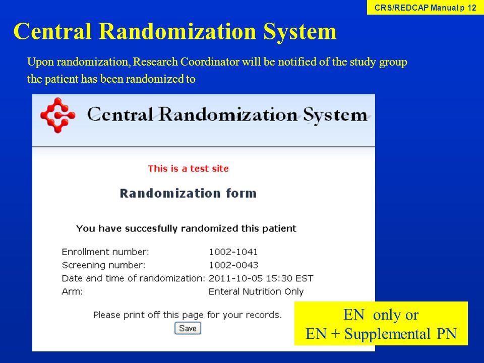 Central Randomization System