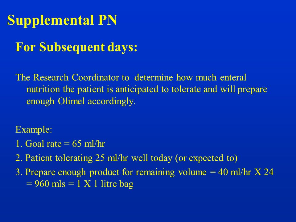 Supplemental PN For Subsequent days: