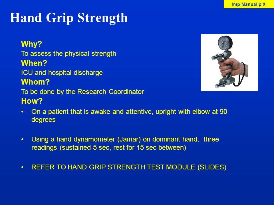 Hand Grip Strength Why When Whom How