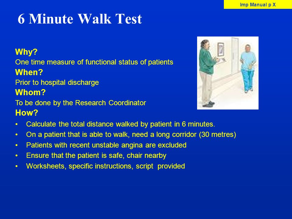 6 Minute Walk Test Why When Whom How