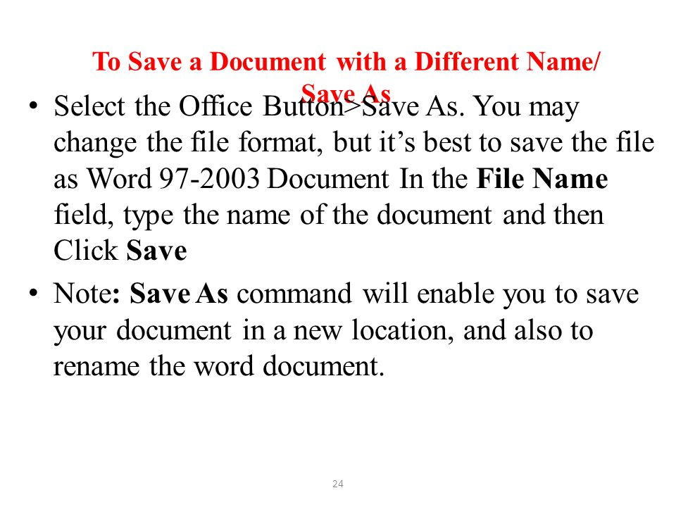 To Save a Document with a Different Name/ Save As