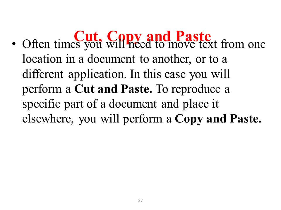 Cut, Copy and Paste