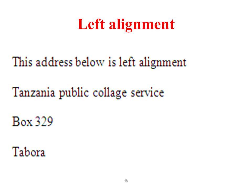 Left alignment