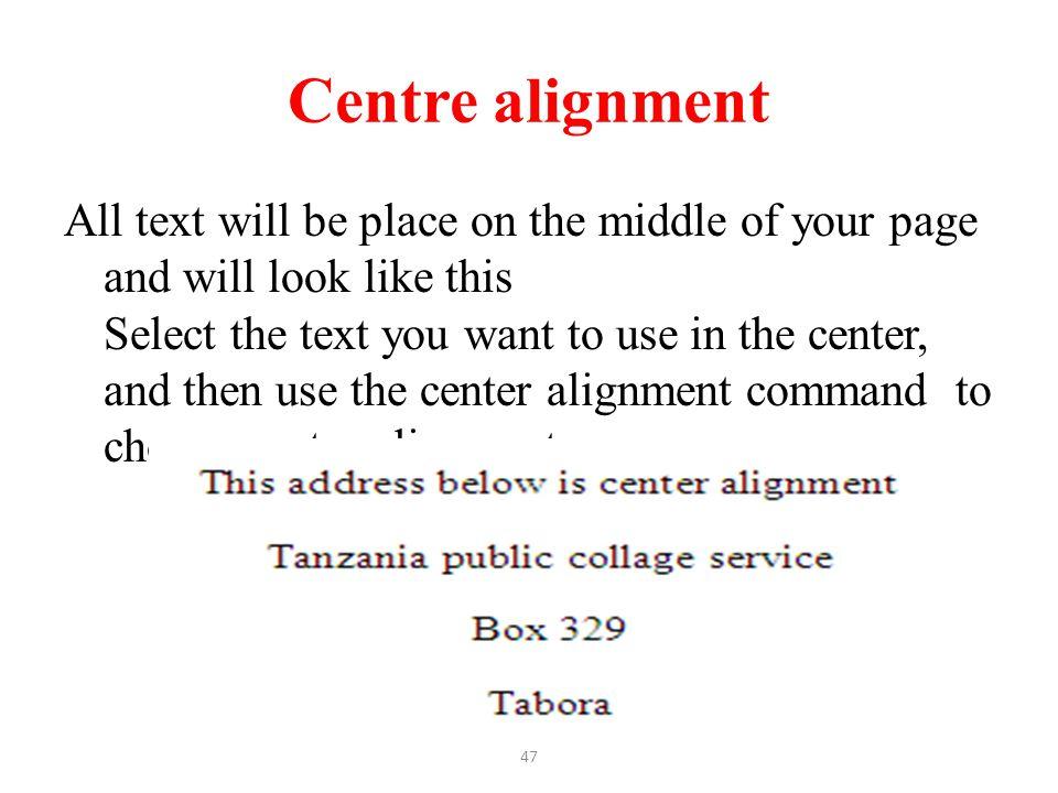 Centre alignment