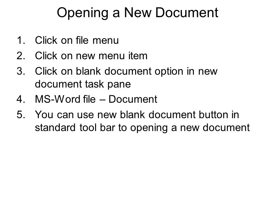 Opening a New Document Click on file menu Click on new menu item