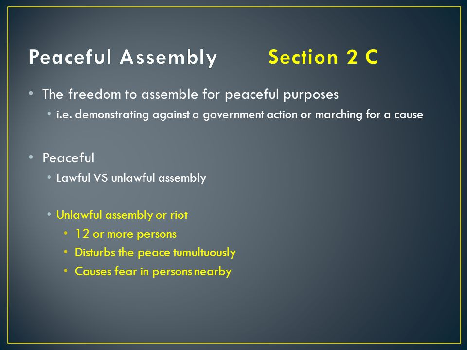 Peaceful Assembly Section 2 C