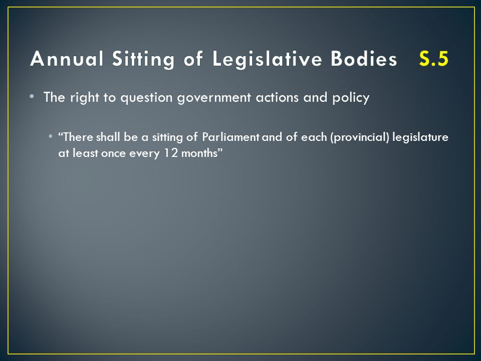 Annual Sitting of Legislative Bodies S.5
