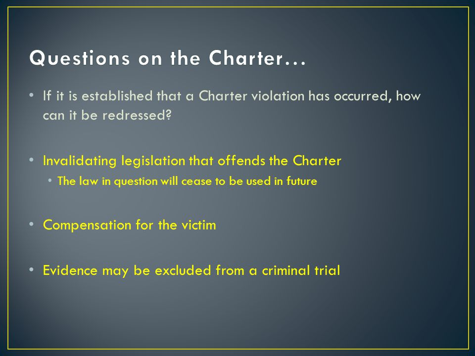 Questions on the Charter…