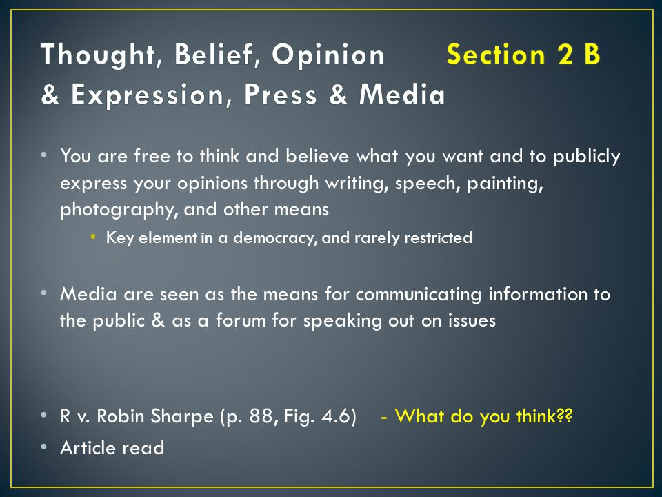 Thought, Belief, Opinion Section 2 B & Expression, Press & Media