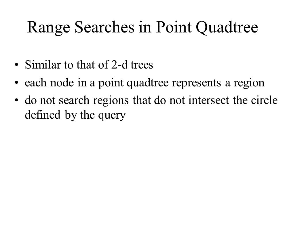 Range Searches in Point Quadtree