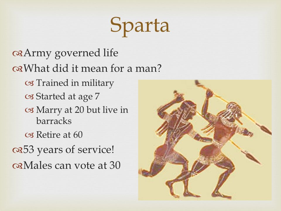 Sparta Army governed life What did it mean for a man