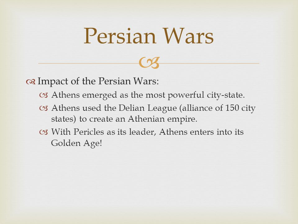 Persian Wars Impact of the Persian Wars: