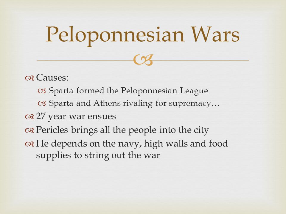 Peloponnesian Wars Causes: 27 year war ensues
