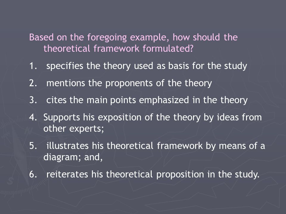 Based on the foregoing example, how should the theoretical framework formulated