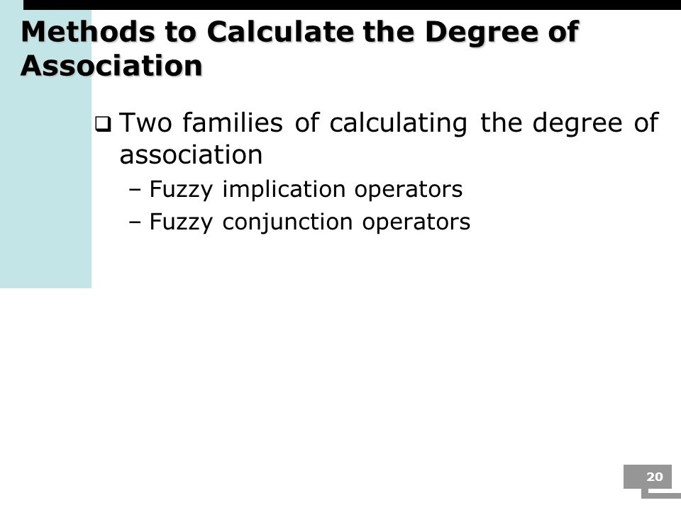 Methods to Calculate the Degree of Association