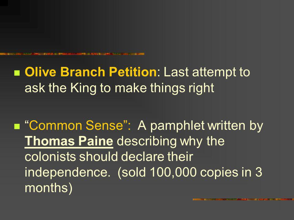 Olive Branch Petition: Last attempt to ask the King to make things right