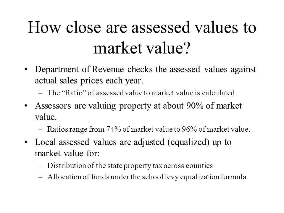 How close are assessed values to market value