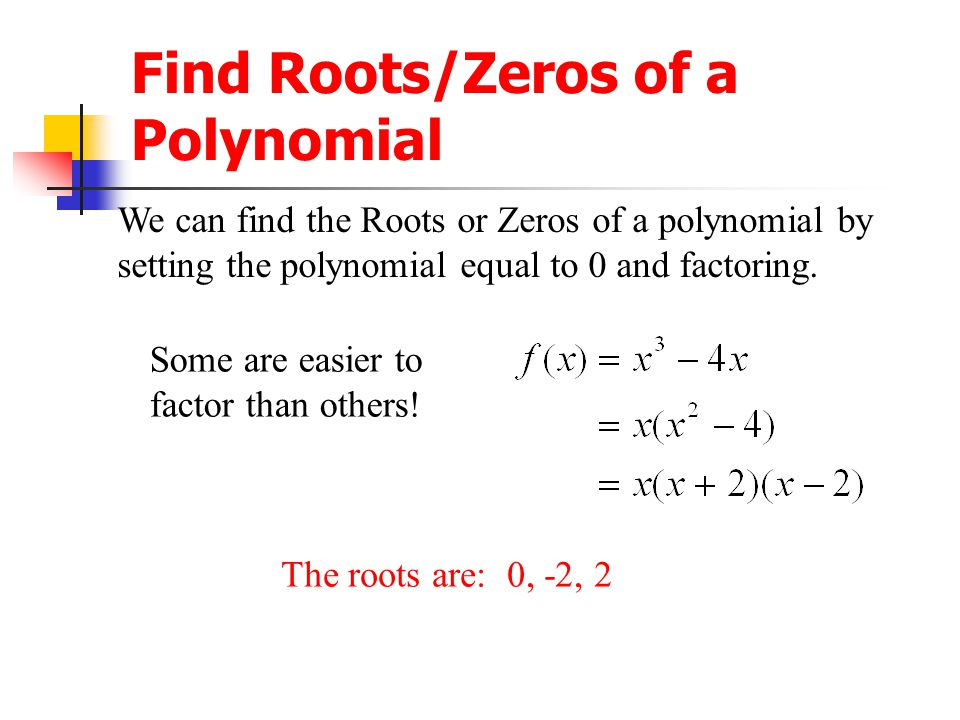 Find Roots/Zeros of a Polynomial