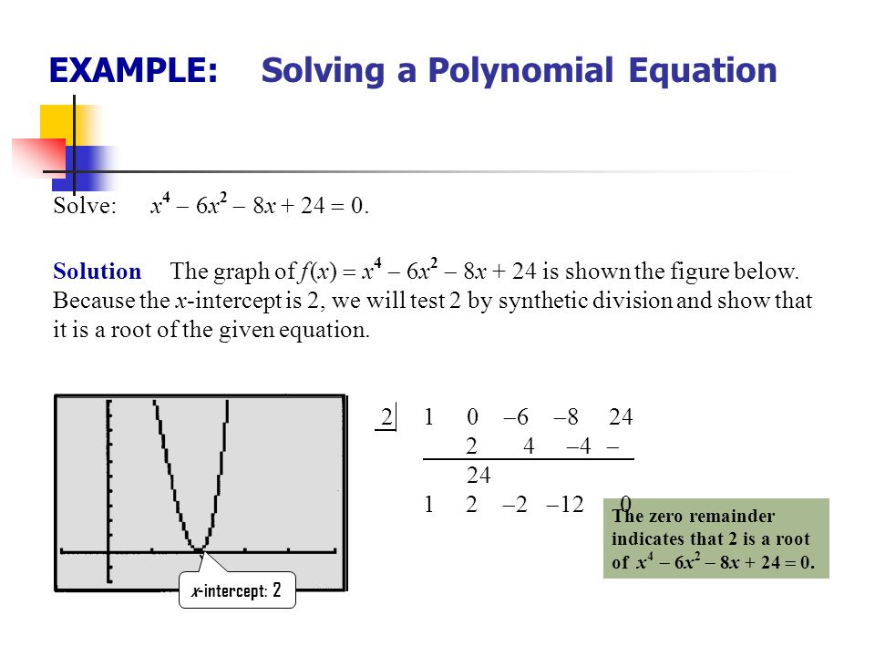EXAMPLE: Solving a Polynomial Equation