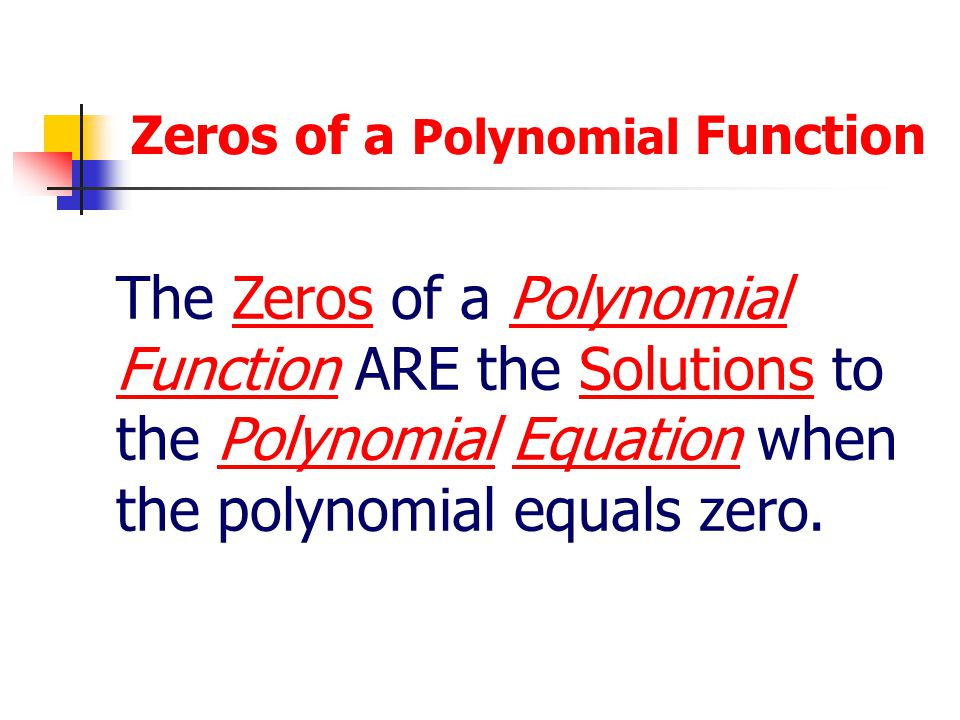 Zeros of a Polynomial Function