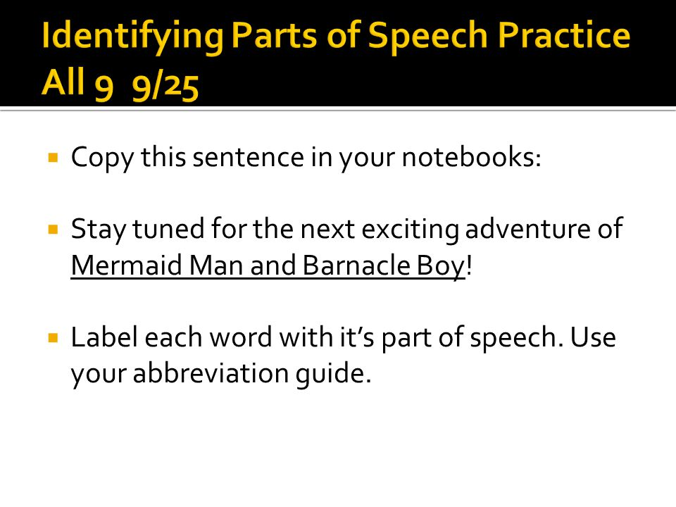 Identifying Parts of Speech Practice All 9 9/25