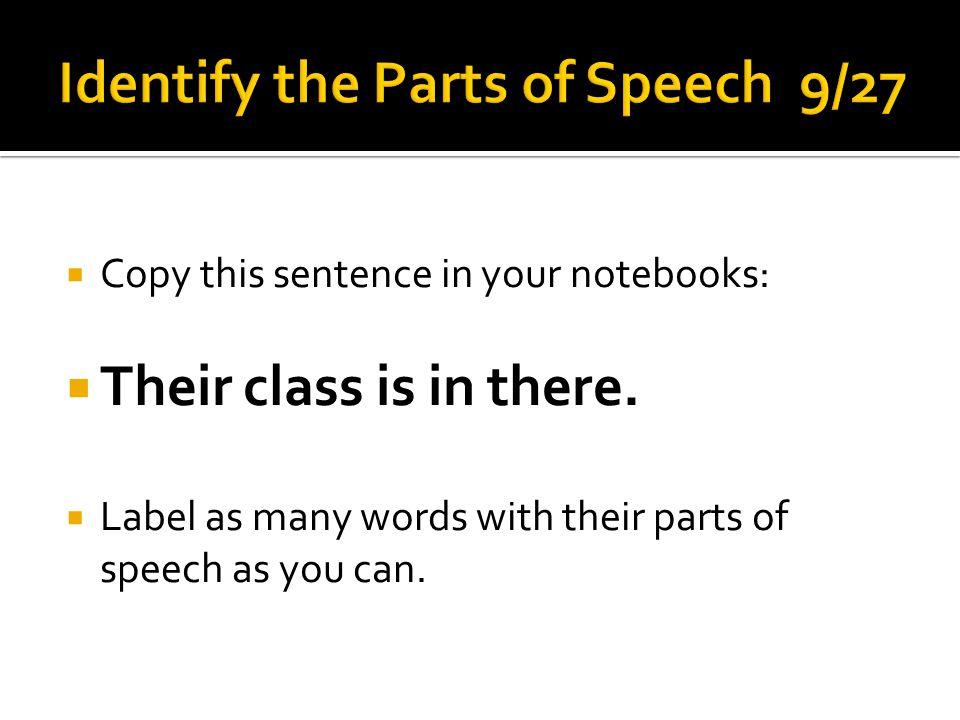 Identify the Parts of Speech 9/27
