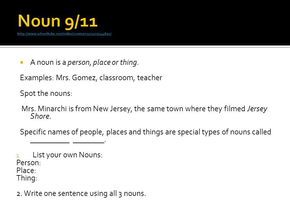 Noun 9/11 http://www.schooltube.com/video/21001073474c19344891/