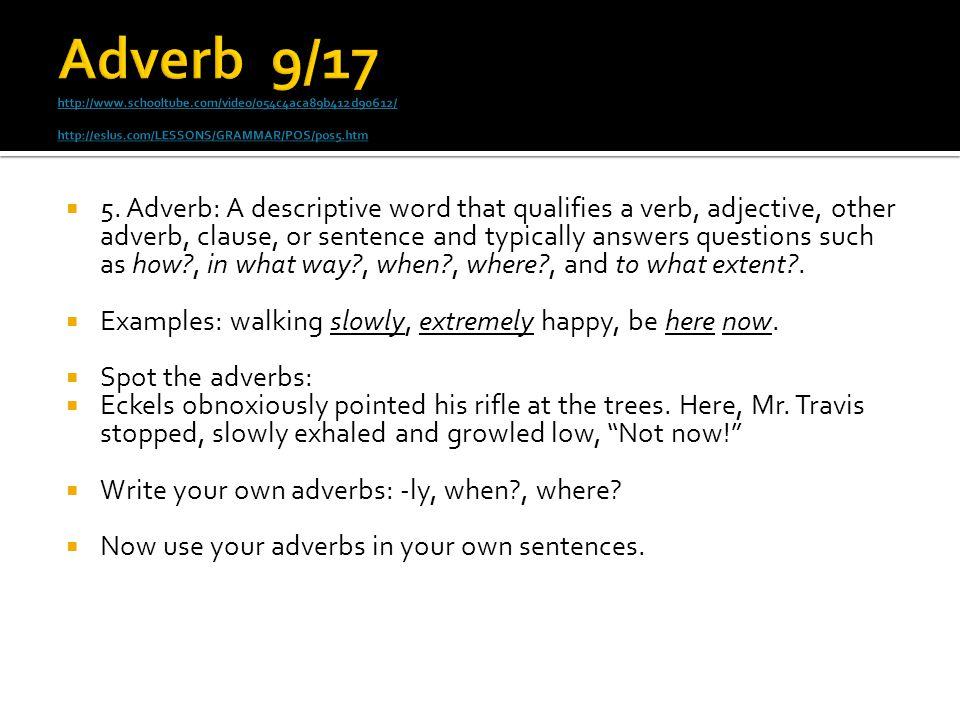 Adverb 9/17 http://www. schooltube