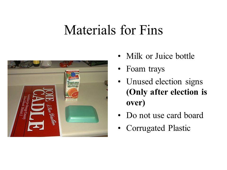 Materials for Fins Milk or Juice bottle Foam trays