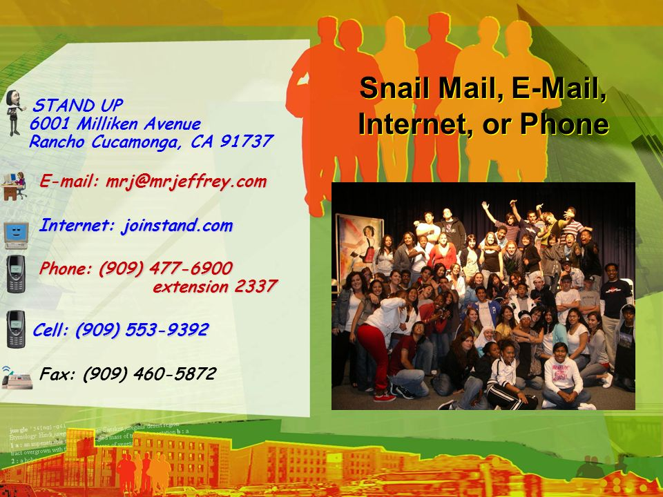 Snail Mail, E-Mail, Internet, or Phone