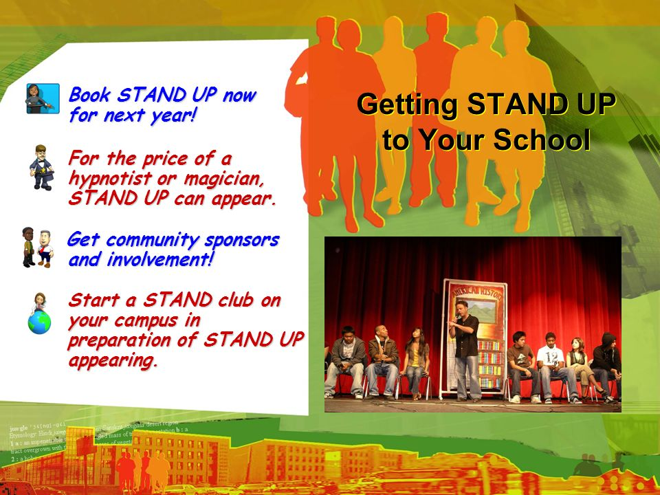 Getting STAND UP to Your School