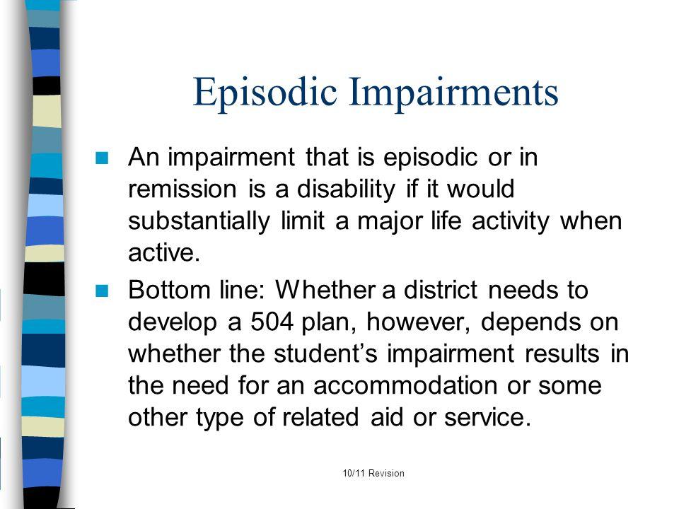 Episodic Impairments
