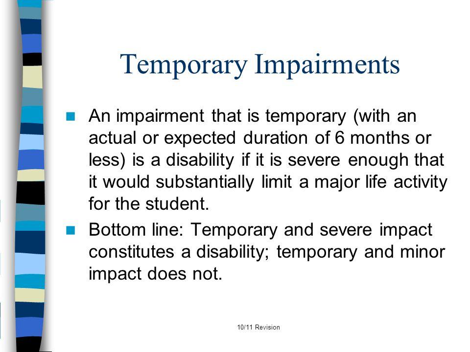 Temporary Impairments