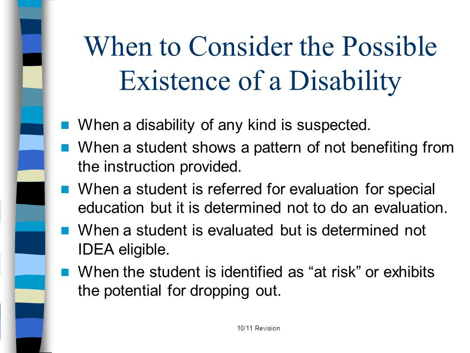 When to Consider the Possible Existence of a Disability