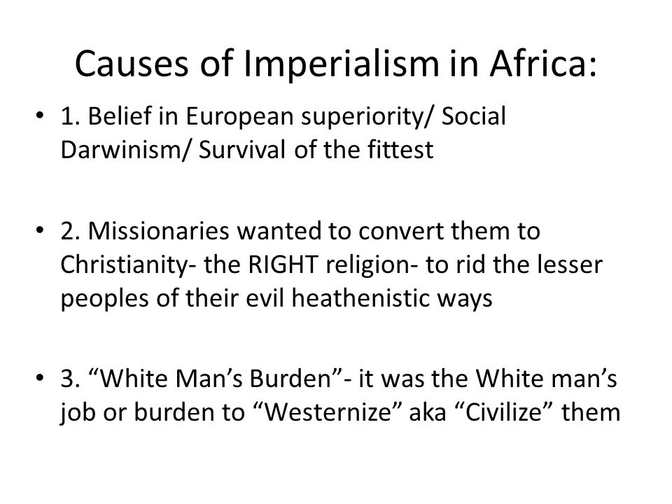 Causes of Imperialism in Africa: