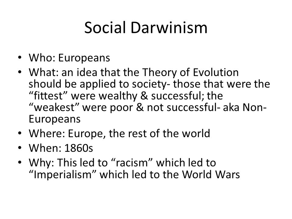 Social Darwinism Who: Europeans