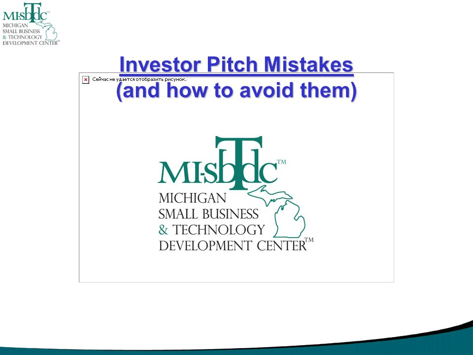 Investor Pitch Mistakes (and how to avoid them)