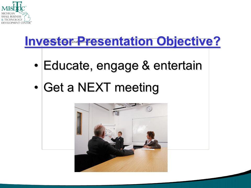 Investor Presentation Objective