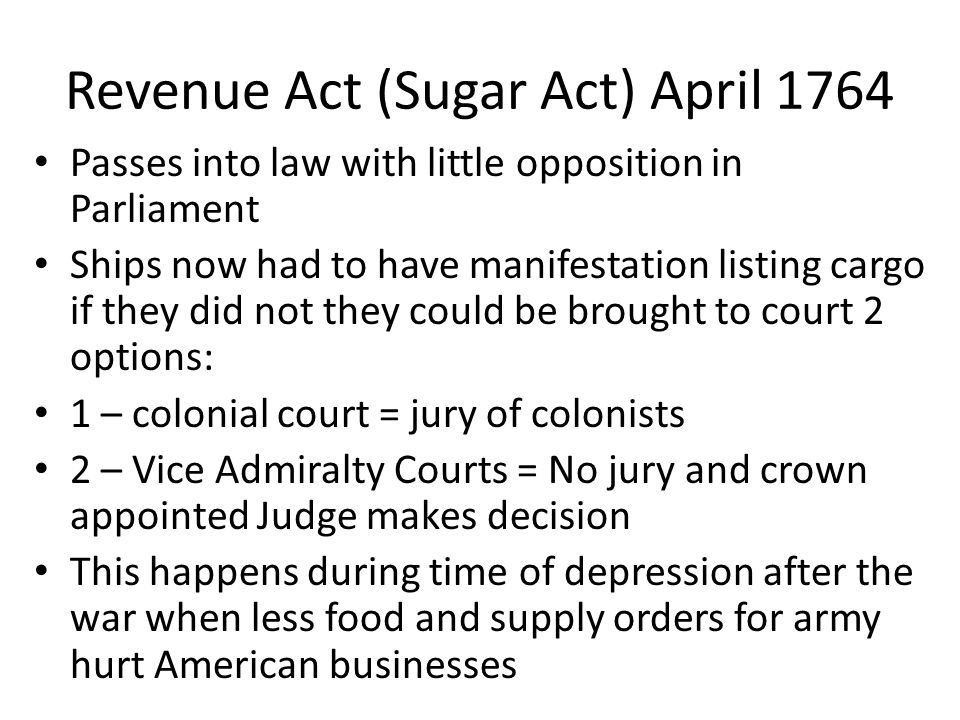 Revenue Act (Sugar Act) April 1764