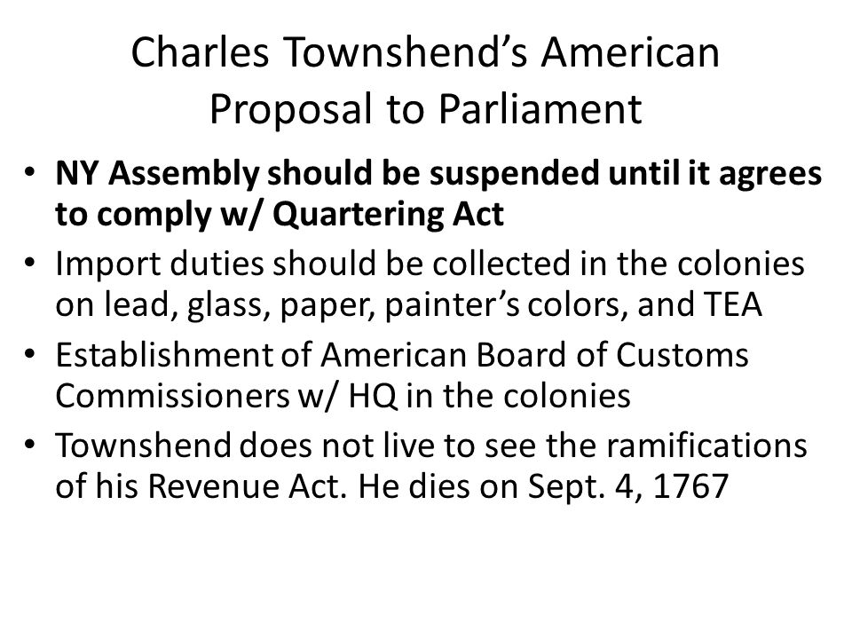 Charles Townshend's American Proposal to Parliament