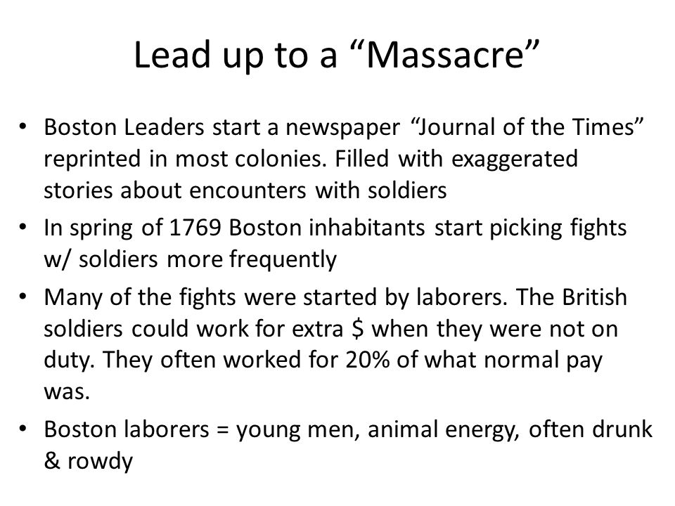 Lead up to a Massacre