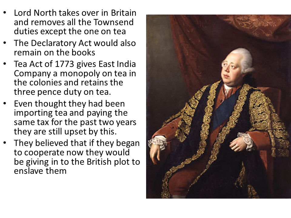 Lord North takes over in Britain and removes all the Townsend duties except the one on tea