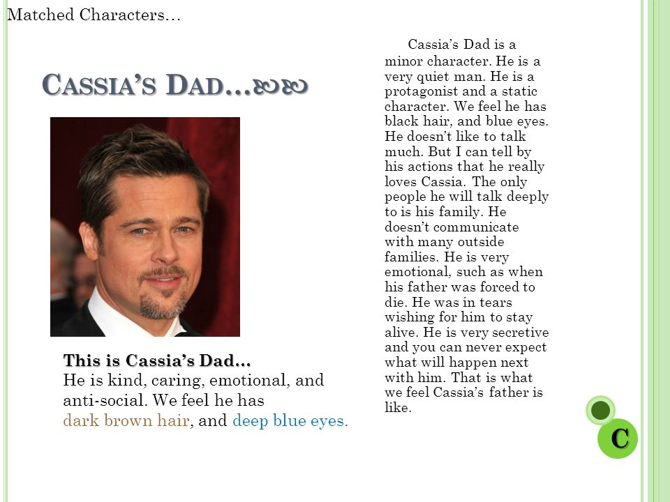 Matched Characters… Cassia's Dad…