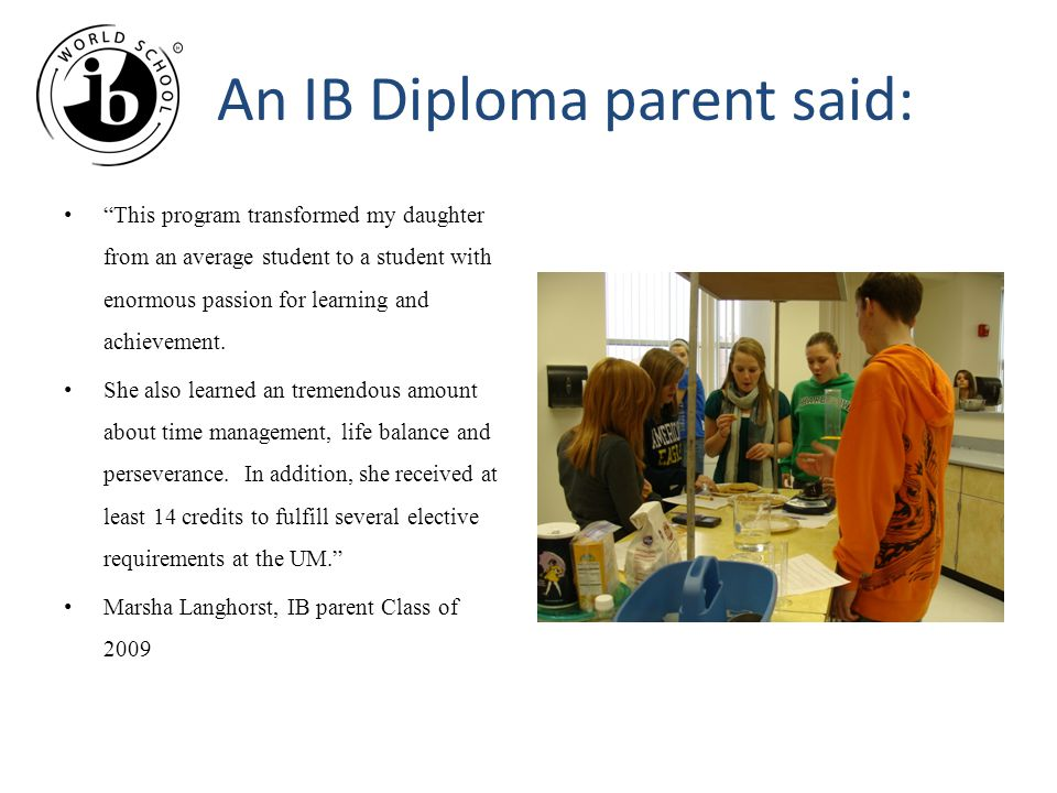 An IB Diploma parent said: